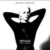 Replicas Mixes + Versions von Gary Numan