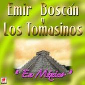 En Mexico de Emir Boscan Y Los Tomasinos