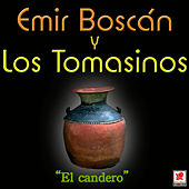 El Candero de Emir Boscan Y Los Tomasinos