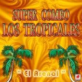 El Arenal de Super Combo Los Tropicales