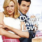 Down With Love: Music From And Inspired By The Motion Picture de Various Artists
