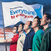 Everything to Everyone by Barenaked Ladies