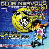 Club Nervous - First Five Years of House Classics von Tony Humphries