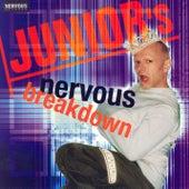 Junior's Nervous Breakdown von Junior Vasquez