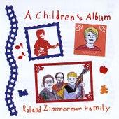 A Children's Album by Roland Zimmerman Family