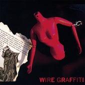 Wire Graffiti by Wire Graffiti