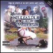 Shake Twerk & Wobble Vol. 1 by Various Artists