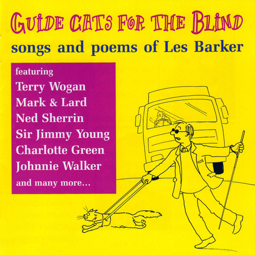 Guide Cats For The Blind (Songs And Poems Of Les Barker) by Various Artists