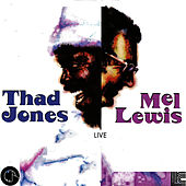 Thad Jones & Mel Lewis Orchestra by Thad Jones