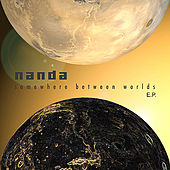 Somewhere Between Worlds EP by Nanda