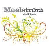 aka DJ Emok di Maelstrom