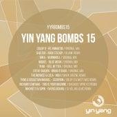 Yin Yang Bombs: Compilation 15 - EP de Various Artists