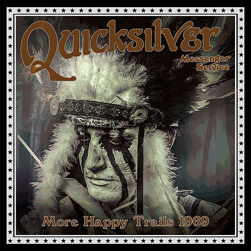 More Happy Trails 1969 - Live by Quicksilver Messenger Service