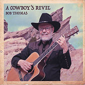 A Cowboy's Revel by Bob Thomas