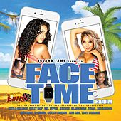 Face Time Riddim by Various Artists