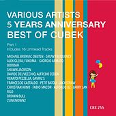 5 Years Anniversary Best of Cubek, Pt. 1 - EP by Various Artists