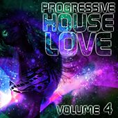 Progressive House Love, Vol. 4 - EP de Various Artists
