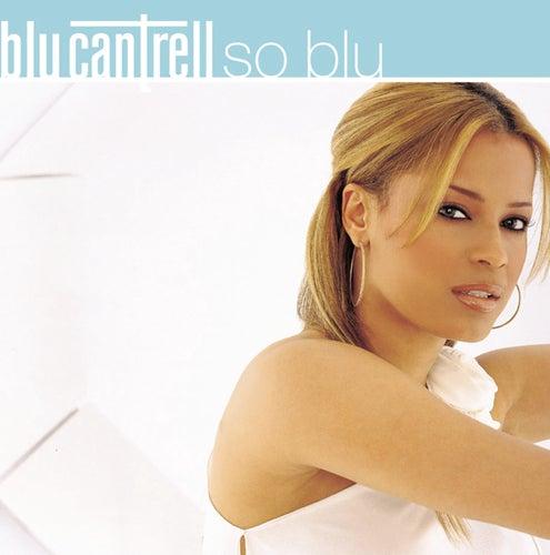 So Blu by Blu Cantrell