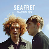 Tell Me It's Real (Deluxe) de Seafret