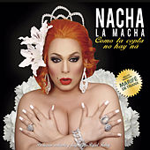 Como la Copla No Hay Ná von Nacha La Macha