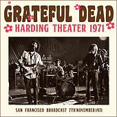 Harding Theater 1971 (Live) by Grateful Dead