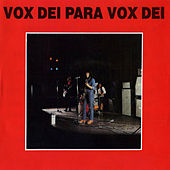 Vox Dei Para Vox Dei by Vox Dei