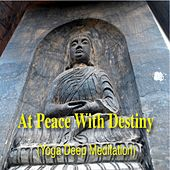 At Peace with Destiny (Yoga Deep Meditation) de Various Artists