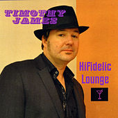 Hifidelic Lounge by Timothy James