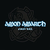First Kill von Amon Amarth