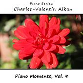 Charles-Valentin Alkan: Piano Moments, Vol. 9 by James Wright Webber