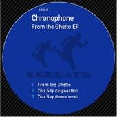 From the Ghetto EP de Chronophone
