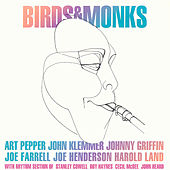 Birds And Monks by Art Pepper/Klemmer/Griffin/...