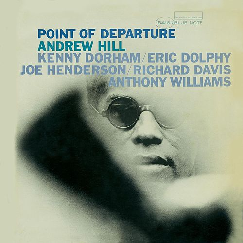 Point Of Departure by Andrew Hill