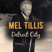Detroit City (Live) by Mel Tillis