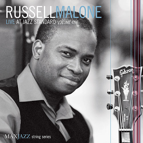 Live at Jazz Standard Volume One by Russell Malone