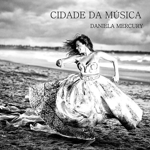 Cidade da Música (Single) de Daniela Mercury