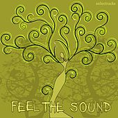Feel the Sound by Various Artists