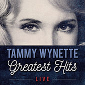 Greatest Hits (Live) by Tammy Wynette
