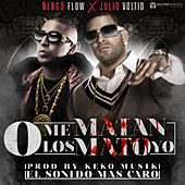 O Me Matan, O Los Mato - Single by Ñengo Flow