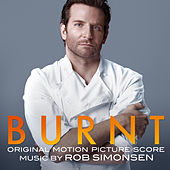 Burnt (Original Motion Picture Score) von Rob Simonsen