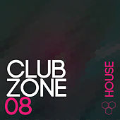 Club Zone - House, Vol. 08 de Various Artists