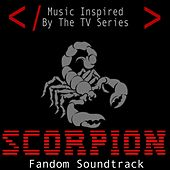 Scorpion Fandom Soundtrack (Music Inspired by the TV Series) by Fandom