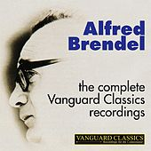 Alfred Brendel: The Complete Vanguard Classics Recordings by Alfred Brendel