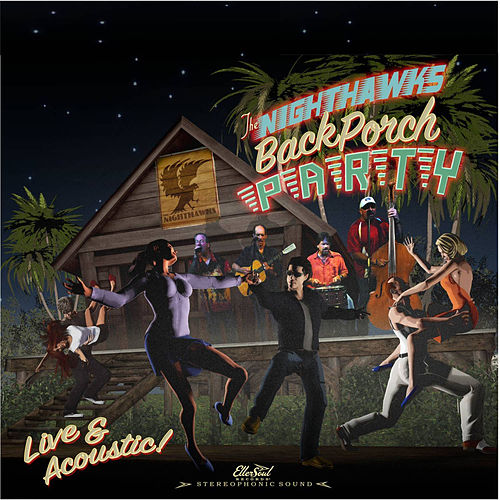 Back Porch Party by The Nighthawks