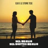 Del meglio del nostro meglio Vol. 1 (remastered) de Elio e le Storie Tese