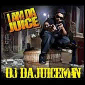 I Am Da Juice von OJ Da Juiceman