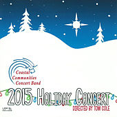 2015 Holiday Concert by Various Artists