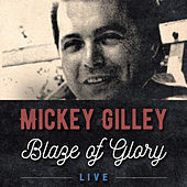 Blaze of Glory (Live) de Mickey Gilley