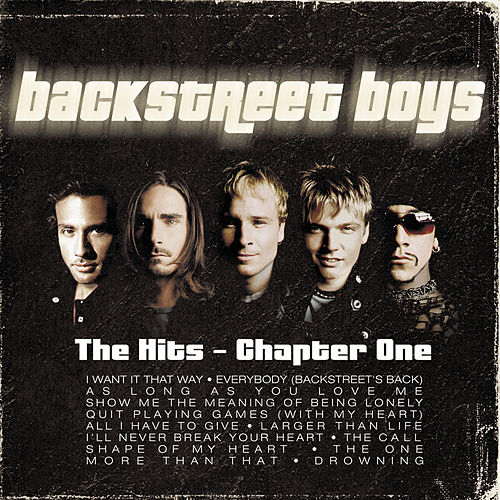 The Hits - Chapter One by Backstreet Boys