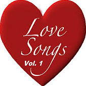 Love Songs Vol. 1 by Various Artists